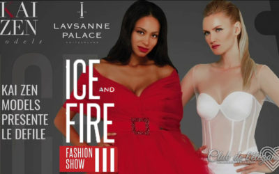 ICE AND FIRE Fashion Show au Lausanne Palace